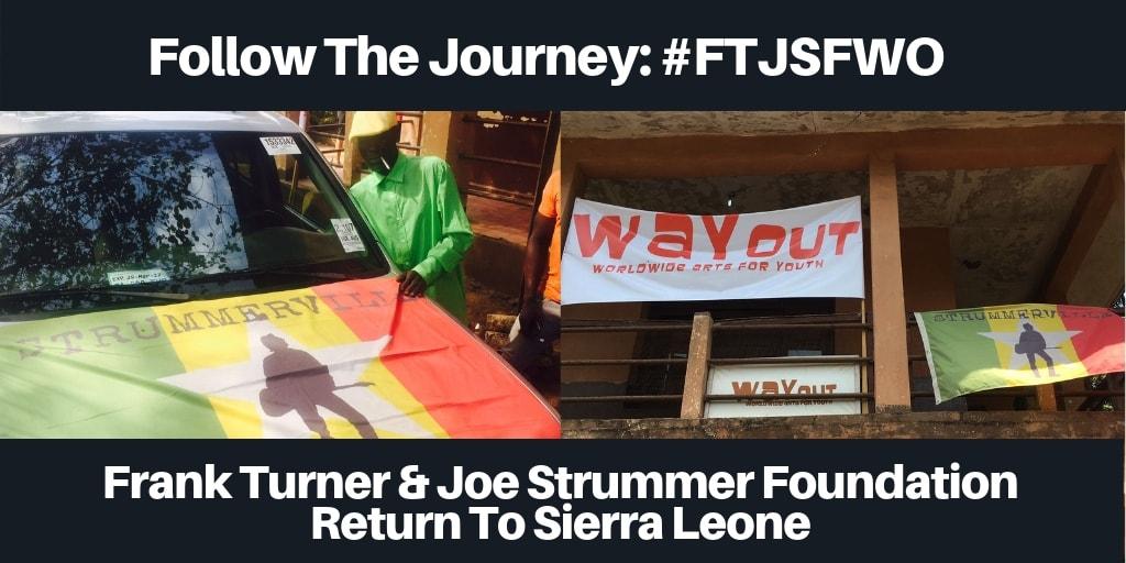 Freetown Calling: Frank Turner & Joe Strummer Foundation Return to Sierra Leone - WAYOut Arts