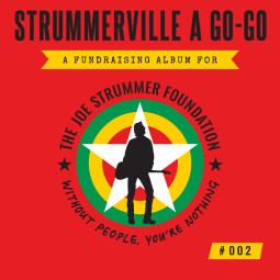 Strummerville A Go Go #002 – New Fundraising Album Out Now!