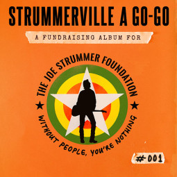 New Fundraising Album Released: Strummerville A Go-Go #001
