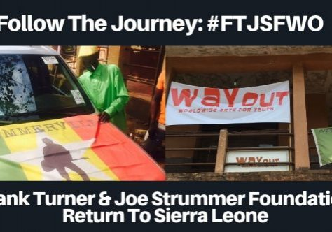 Frank Turner & Joe Strummer Foundation Return to Sierra Leone - WAYOut Arts