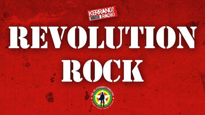 Revolution Rock - Kerrang! Radio - Joe Strummer Foundation